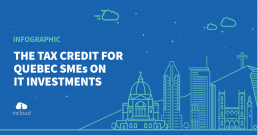 The Tax Credit for Quebec SMEs on IT investments