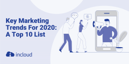 Key Marketing Trends for 2020