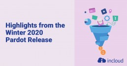 Highlights from the Winter 2020 Pardot Release